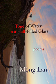 Tone of Water in a Half-Filled Glass by Mong-Lan