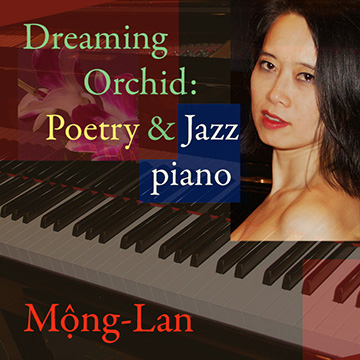 Dreaming Orchid: Poetry & Jazz